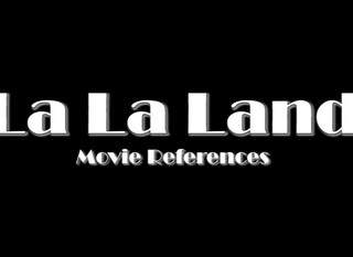 La La Land – Movie References
