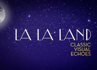 La La Land – Classic Visual Echoes
