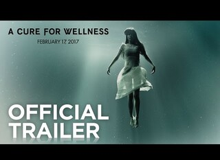 A Cure for Wellness – Il primo trailer