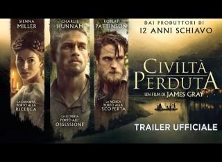 Civiltà perduta – Il trailer italiano