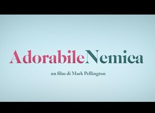 Adorabile nemica – Il trailer italiano