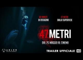 47 metri – Il trailer in italiano