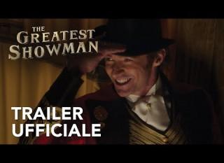 The Greatest Showman – Il trailer italiano