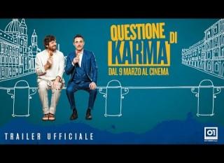Questione di karma – Il trailer