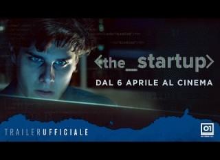 The Startup – Accendi il tuo futuro: il trailer italiano
