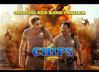 CHiPS – Il Red Band Trailer ufficiale