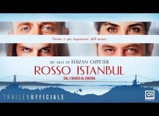 Rosso Istanbul – Il trailer del nuovo film di Ozpetek