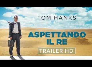 Aspettando il re – Il trailer ufficiale italiano