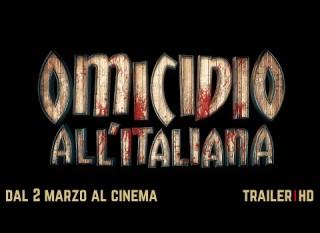Omicidio all'italiana – Il trailer ufficiale