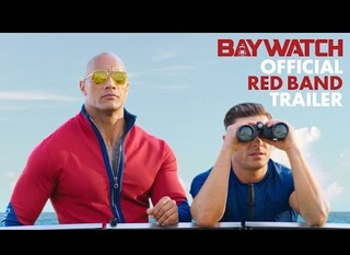 Baywatch – Il trailer red band