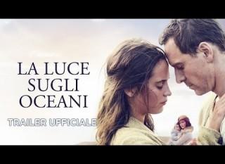 La luce sugli oceani – Il trailer italiano del film con Michael Fassbender e Alicia Vikander