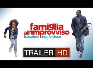Famiglia all'improvviso – Istruzioni non Incluse – Il trailer italiano