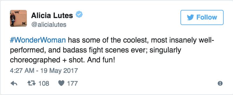 Alicia Lutes - «Wonder Woman è uno dei film più fighi, meglio interpretati, e con le migliori scene d'azione. E divertente!»